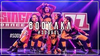Booyaka | Singapore Dance Delight Vol.7 Finals 2017 | #SDDVol7
