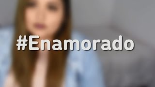 Enamorado - Gregory Palencia Cover By Susan Prieto