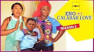 2015 Latest Nigerian Nollywood Movies - Eno My Calabar Love 5