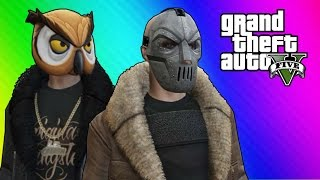 GTA 5 Online Funny Moments - Thug Owl vs. Bane (Ill-Gotten Gains DLC)