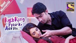 Kuch Rang Pyar Ke Aise Bhi | Dev & Sonakshi Get Cosy | Best Moments