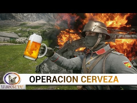 Battlefield 1 Operación Cerveza.