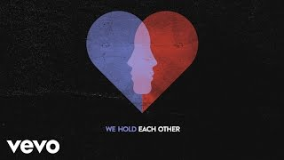 A Great Big World - Hold Each Other (Lyric Video) ft. Futuristic