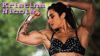 Kristina Nicole unbelievable powerful and sexy muscular girl