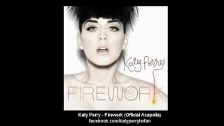Download Katy Perry - Firework (Official Acapella) 3Gp Mp4