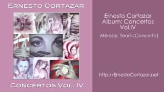 Tears (Concerto) - Ernesto Cortazar