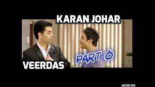 Veerdas Ne Karan Johar Ko Pareshan Kar Dala | Part 6