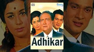 Adhikar  {HD} - Hindi Full Movie -Ashok Kumar - Nanda - Deb Mukherjee - Bollywood Hit Movie