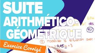 Suite Arithmético Géométrique - Exercice Pas à Pas - Mathrix
