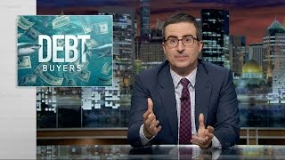 Debt Buyers: Last Week Tonight with John Oliver (HBO)