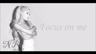 Ariana Grande FOCUS Lyrics (Mp3 Download Link! 320kbps)