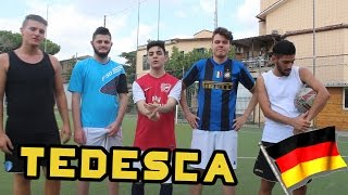 SOCCER CHALLENGE - LA TEDESCA!!