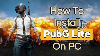 How To Download And Install PubG Lite On PC [TUTORIAL] || Thailand Best VPN