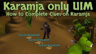 Karamja Only UIM - How to Complete Clues on Karamja with Juggling