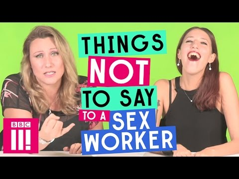 Xxx Mp4 Things Not To Say To A Sex Worker 3gp Sex