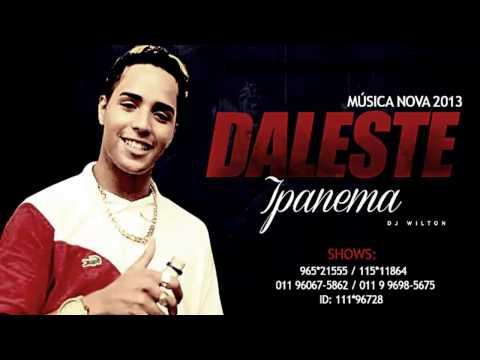 MC Daleste • Ipanema Dj Wilton • Oficial ♦ MaisFunkeiro ♦