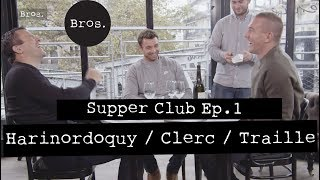 HARINORDOQUY/TRAILLE/CLERC - La Table des Chefs - Supper Club. Rugby Episode 1
