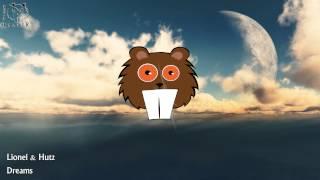 Lionel & Hutz - Dreams (Original Mix)