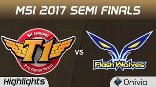 SKT vs FW Highlights Game 1 MSI 2017 Semi Finals SK Telecom T1 vs Flash Wolves by Onivia