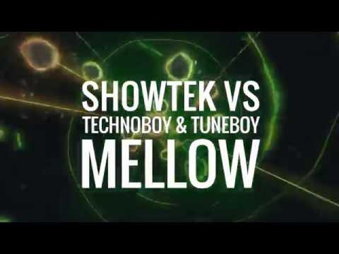 Showtek vs. Technoboy & Tuneboy - Mellow