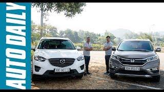 So sánh Honda CR-V 2.4L 2016 và Mazda CX-5 2.5L 2016 qua 10.000 km sử dụng |AUTODAILY.VN|