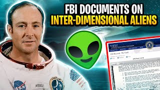 FBI Document on Inter-dimensional Aliens. OFFICIAL DISCLOSURE! CIA Proves Alien Existence.