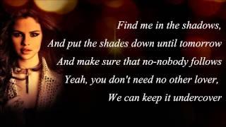 Selena Gomez   Undercover with Lyrics)