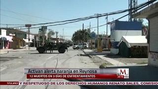 Suman 12 muertos en Reynosa tras enfrentamientos