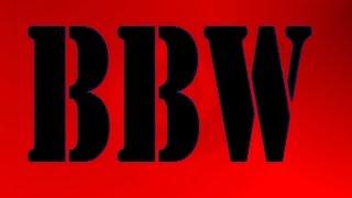 My Trip to the BBW - Part 1
