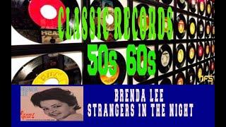 BRENDA LEE - STRANGERS IN THE NIGHT