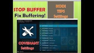 Optimization Settings for Covenant on Kodi Krypton 17.4  |  Fix KODI Buffering
