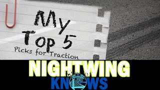 My Top 5: Picks for Traction (Right Now) | Nightwing Knows