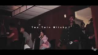 TWO TWIN NATTI ft. TWO TWIN MITCHY -