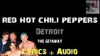 Red Hot Chili Peppers - Detroit [ Lyrics ]