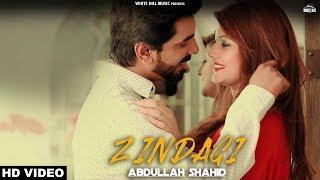 Zindagi+%28Full+Video%29+Abdullah+Shahid+%7C+New+Punjabi+Song+2018+%7C+White+Hill+Music