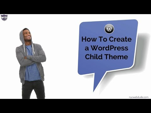 How To Create A WordPress Child Theme -  WP Tutorial