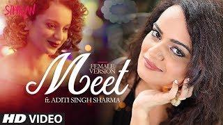 Aditi Singh Sharma: Meet (Video Song) | Simran | Kangana Ranaut