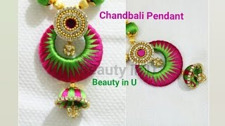 How to make Silk Thread Pendant at Home | Designer Chandbali Pendant | Tutorial