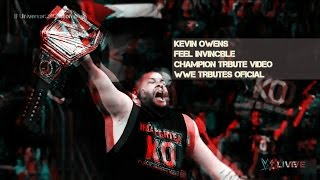 Kevin Owens | Feel Invincible | Champion Tribute Video | WWE Tributes Oficial