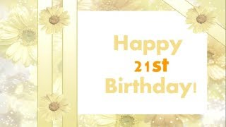 Happy 21st Birthday || 21st birthday wishes For Son & Daughter