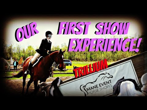 Xxx Mp4 OUR FIRST HORSE SHOW EXPERIENCE TRILLIUM Day 140 05 20 18 3gp Sex
