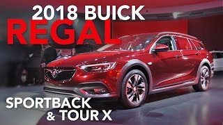 2018 Buick Regal Sportback & Buick Regal TourX Wagon - First Look