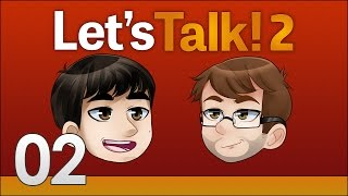 Let's Talk with Chuggaaconroy [02]: A Really, Really Big Commitment