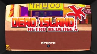 Dead Island Retro Revenge (PS4) - 15 Minutos de Gameplay - Legendado PT-BR