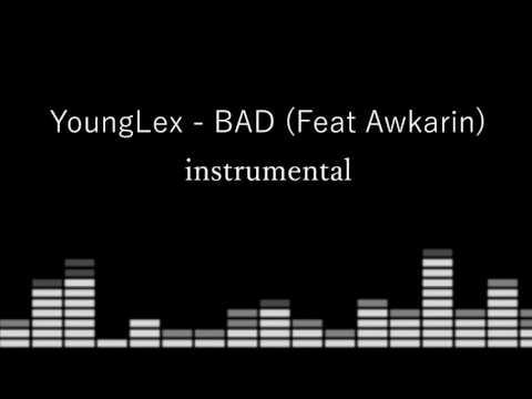 Younglex Ft Awkarin Bad Instrumental