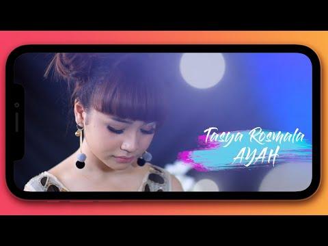 Tasya Rosmala - Ayah (New Version)