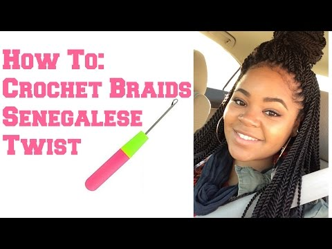 How To: Crochet Braids Senegalese Twist- Step by Step & Braid Foundation
