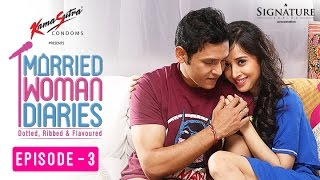 Married Woman Diaries – The Goodie Bag   Ep 03   S01   New Web Series   Sony LIV   HD