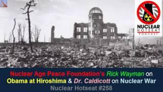 Excruciatingly Intensive Nuclear Hotseat #258 w/ Rick Wayman & Dr. Helen Caldicott