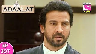 Adaalat - अदालत - Episode 307 - 26th July, 2017